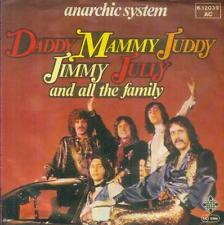 """7"""" Anarchic System/Daddy Mammy Juddy Jimmy July And All (D)"""