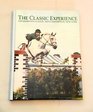 The classic experience: The Hampton Classic, Bridg