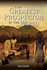 The Greatest Prospector in the World: A Historically Accurate Parable on Creati…