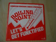 """Boiling Point   Let's Get Funktified  1978 12"""""""