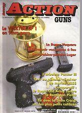 ACTION  GUNS N°195 VECKTOR CP 1 / RUGER VAQUERO / ENTRETIEN ARMES A FEU / PANZER
