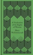 A Vindication of the Rights of Woman (Penguin Pocket Hardbacks) by Wollstonecraf