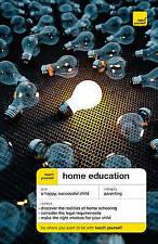 Teach Yourself Home Education by Deborah Durbi BRAND NEW BOOK  (Paperback, 2009)