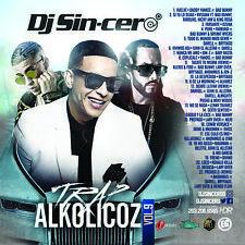 DJ SINCERO Trap Alkolicoz 9 Reggaeton Latin Spanish Mixtape CD MIX Daddy Yankee