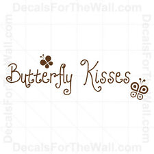 Butterfly Kisses Wall Decal Vinyl Decor Saying Art Sticker Quote Lettering B04
