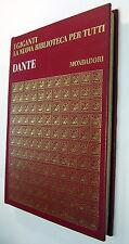 Dante Alighieri - collana I Giganti Mondadori 1968 pp 140