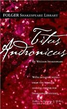 Titus Andronicus (Folger Shakespeare Library) by Shakespeare, William