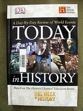 Today in History by Dorling Kindersley Publishing Staff (2003, Hardcover)