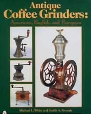 BOEK/LIVRE : Antique Coffee Grinders (antieke koffiemolen,moulin à café,vintage