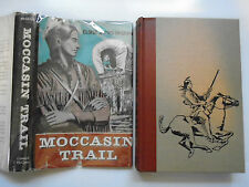 Moccasin Trail, Eloise Jarvis McGraw, Coward McCann, DJ, 1st Edition, 1952