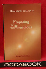 Preparing for the Miraculous - Georges Van Vrekhem (Anglais)