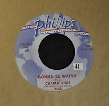 Charlie Rich Phillips 3560 Gonna Be Waitin' and School Days