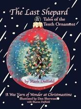 NEW The Last Shepard & Tales of the Tenth Ornament by Mark Duffield