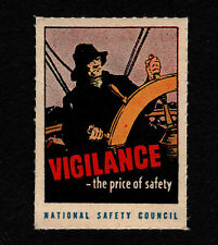 "Opc Vintage National Safety Council Poster Stamp ""Vigilance Price of Safety"" Mnh"