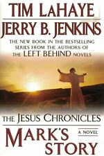Mark's Story by Jerry B. Jenkins and Tim LaHaye 2007, Hardcover 1st Edition