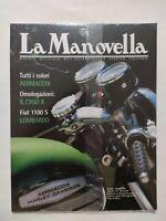 SIGILLATO MAI APERTO LA MANOVELLA N. 8 DEL 2000 BIANCHI S9 AERMACCHI 350 TV