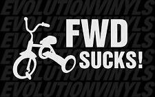 FWD SUCKS V1 Decal Sticker Stance Hoonigan front wheel drive illest JDM Honda