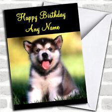 Tarjeta De Cumpleaños Personalizadas De Alaska Malamute Cachorro