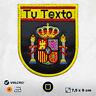 Parche Escudo ESPAÑA Bordado Personalizado tu TEXTO NOMBRE NICK Bandera Nacional