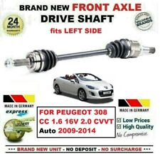 FOR PEUGEOT 308 CC 1.6 16V 2.0 Auto 2009-2014 NEW FRONT AXLE LEFT DRIVESHAFT