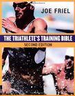 Triathletes Training Bible by Friel, Joe 1931382425 The Cheap Fast Free Post