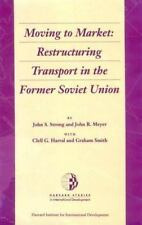 Moving to Market: Restructuring Transport in the Former Soviet Union-ExLibrary