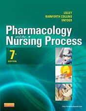 Pharmacology and the Nursing Process, 7e Lilley, Pharmacology and the Nursing