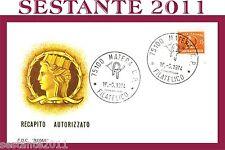 ITALIA FDC ROMA RECAPITO AUTORIZZATO 1974 ANNULLO MATERA B178
