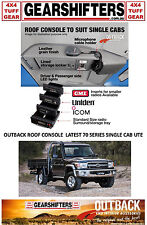 OUTBACK INTERIOR ROOF CONSOLE 4X4 TOYOTA LANDCRUISER 70 SERIES UTE 08/2016 ON