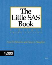 The Little SAS Book: A Primer, Third Edition