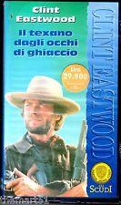 Il texano dagli occhi di ghiaccio (1976)  VHS Warner Gli Scudi  Eastwood - NEW
