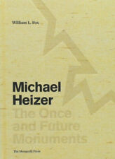 Michael Heizer: The Once and Future Monuments by William L. Fox. #9833