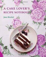 A Cake Lover's Recipe Notebook,Brocket, Jane,Excellent Book mon0000041572