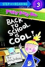 Pinky Dinky Doo: Back to School Is Cool (Step into Reading)