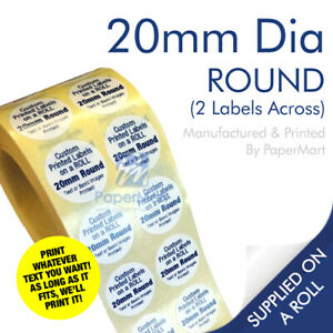 Round Circle Stickers Printed Labels PERSONALISED - 20mm Round - ON A ROLL