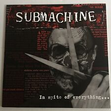 Submachine ‎- In Spite Of Everything..(Vinyl LP Cobra Cabana Records ‎CCBNA007)