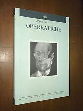 MICHEL LEIRIS - OPERRATICHE - MONTELEONE, 1995