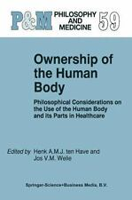 Ownership of the Human Body: Philosophical Considerations on the Use o-ExLibrary