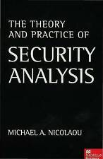 The Theory and Practice of Security Analysis by Nicolaou, Michael A.