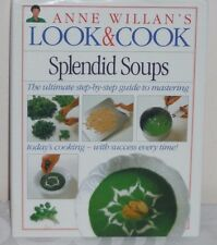 Look & Cook Splendid Soups by Anne Willan 1994 Hardcover Recipes
