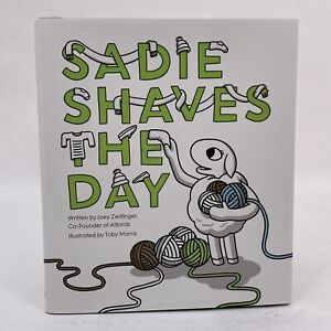 Sadie Shaves the Day - Joey Zwillinger Hardcover Picture Book Short Stories New