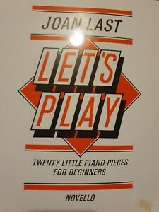 Joan Last Let's Play 20 Little Piano Pieces For Beginners