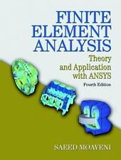Finite Element Analysis: Theory and Application with ANSYS (4th Edition) by Moa