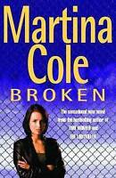 Broken by Martina Cole, Good Book (Paperback) Fast & FREE Delivery!