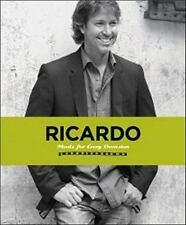 Ricardo: Meals for Every Occasion by Larrivee, Ricardo