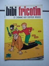 PIERRE LACROIX  BIBI FRICOTIN  40 / ET L HOMME AUX CHEVEUX ROUGES
