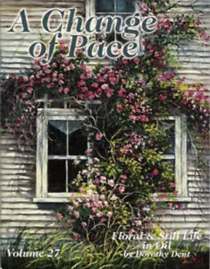 Change of Pace Dorothy Dent Painting Pattern Book NEW Oils