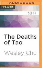 Tao: The Deaths of Tao by Wesley Chu (2016, MP3 CD, Unabridged)