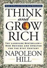 Think and Grow Rich: The Landmark Bestseller Now Revised and Updated for the 21st Century by Napoleon Hill (Paperback / softback, 2007)