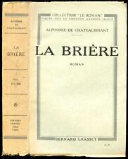 Alphonse de Chateaubriant : LA BRIERE, roman - 1923. Envoi à Touny Lerys, S.P.